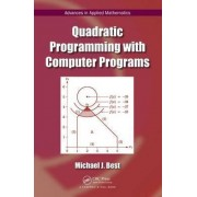 Quadratic Programming with Computer Programs by Michael J. Best