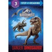 Danger: Dinosaurs! (Jurassic World) by Courtney Carbone