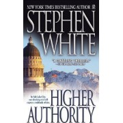 Higher Authority by Professor of Politics Stephen White Dr