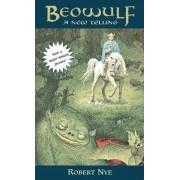 Beowulf by Robert E Nye Nye