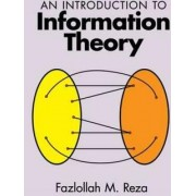 An Introduction to Information Theory by Fazlollah M. Reza