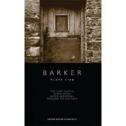 Howard Barker Plays Five by Howard Barker