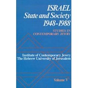 Studies in Contemporary Jewry: Israel: State and Society, 1948-1988 Volume V by Peter Y. Medding