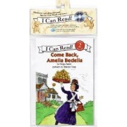 Come Back, Amelia Bedelia Book and CD by Peggy Parish