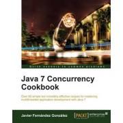 Java 7 Concurrency Cookbook by Javier Fern