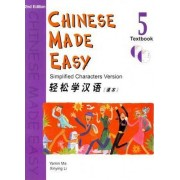 Chinese Made Easy: Textbook v. 5 by Yamin Ma