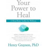 Your Power to Heal by Henry H. Grayson
