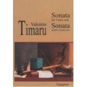 Sonata For Violin Solo - Sonata Pentru Vioara Solo - Valentin Timaru
