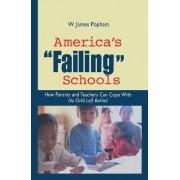 America's Failing Schools by W. James Popham