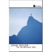 The Go-Between God by John V. Taylor