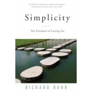 Simplicity: The Freedom of Letting Go, Paperback