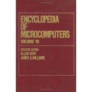 Encyclopedia of Microcomputers: Truth Maintenance Systems to Visual Display Quality Volume 19 by Allen Kent