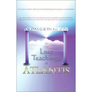 The Children of the Law of One & the Lost Teachings of Atlantis by Jon Peniel
