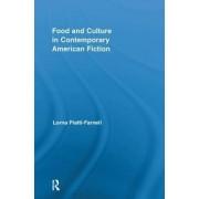 Food and Culture in Contemporary American Fiction by Lorna Piatti-Farnell