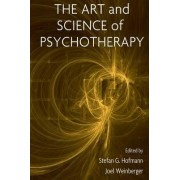 The Art and Science of Psychotherapy by Stefan G. Hofmann