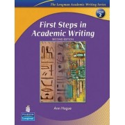 First Steps in Academic Writing: Student Book Level 2 by Ann Hogue