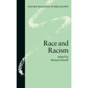 Race and Racism by Bernard R. Boxill