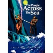 The People Across the Sea by Louis Paul DeGrado MBA