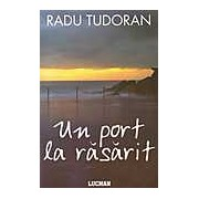 Un port la rasarit