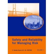 Safety and Reliability for Managing Risk by Carlos Guedes Soares