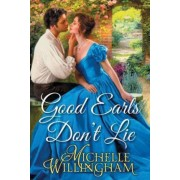 Good Earls Don't Lie by Michelle Willingham