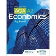 AQA A2 Economics by Ray Powell