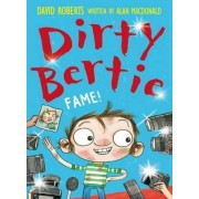Dirty Bertie: Fame by Alan MacDonald