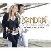 The Night Is Still Young Single Sandra, Thomas Anders
