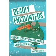 Deadly Encounters by Peter Curson