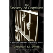 The Society of Captives by Gresham M. Sykes