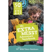 50 Things to Do Before You're 11 3/4 by The National Trust