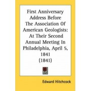First Anniversary Address Before the Association of American Geologists by Edward Hitchcock