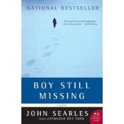 Boy Still Missing by John Searles