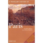 A Traveller's History of Paris by Robert Cole