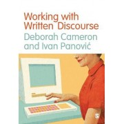 Working with Written Discourse by Deborah Cameron