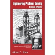 Engineering Problem Solving by Milton C. Shaw