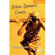 When Summer Comes: Level 4 by Helen Naylor