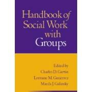 Handbook of Social Work with Groups by Maeda J. Galinsky