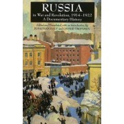 Russia in War and Revolution, 1914-1922 by Jonathan Daly