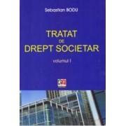 Tratat de drept societar vol.1 - Sebastian Bodu