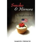 Smoke and Mirrors by Joseph Goodrich
