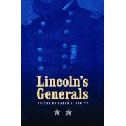 Lincoln's Generals by Stephen W. Sears