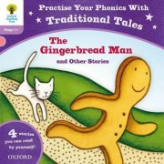 Oxford Reading Tree: Level 1+: Traditional Tales Phonics The Gingerbread Man and Other Stories by Gill Munton