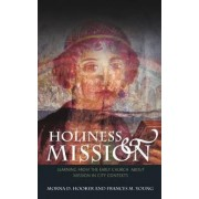 Holiness and Mission by Morna D. Hooker