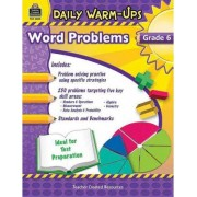 Daily Warm-Ups: Problem Solving Math Grade 6 by Robert W Smith
