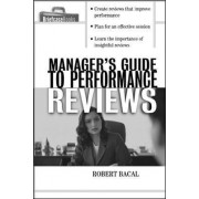 The Manager's Guide to Performance Reviews by Robert Bacal