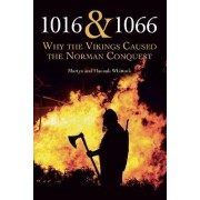 1016 and 1066 by Martyn Whittock