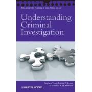 Understanding Criminal Investigation by Stephen Tong