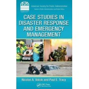 Case Studies in Disaster Response and Emergency Management by Nicolas A. Valcik