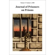 Journal of Prisoners on Prisons V17 #1 by Justin Piche